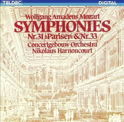 """Mozart: Symphonies Nos. 31 """"Pariser"""" Et 33"""