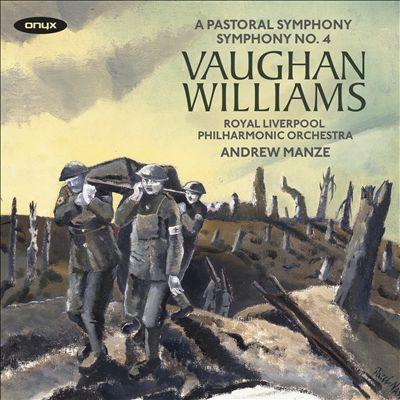 Vaughan Williams: A Pastoral Symphony; Symphony No. 4