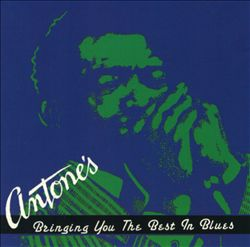 Antone's - Bringing You the Best in Blues