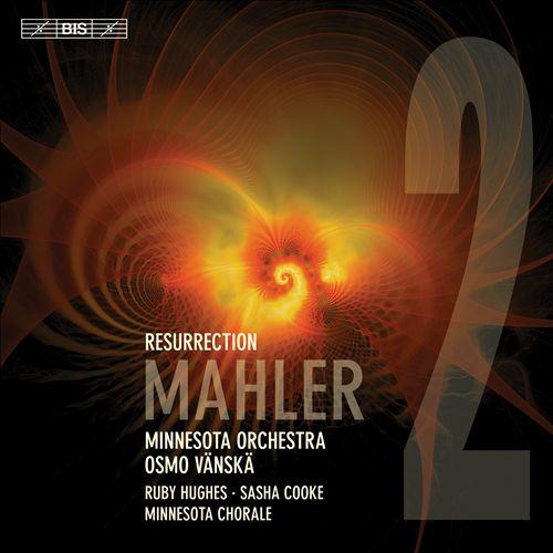 Mahler: 2 Resurrection