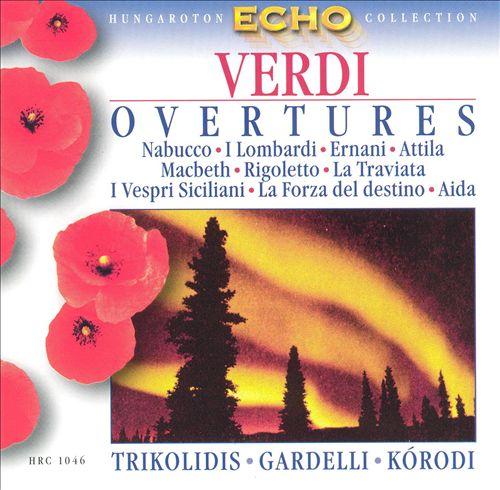 Verdi: Overtures and Preludes