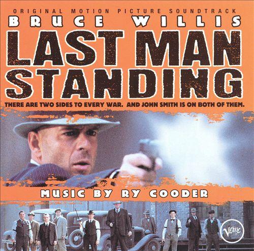 Last Man Standing [Original Motion Picture Soundtrack]