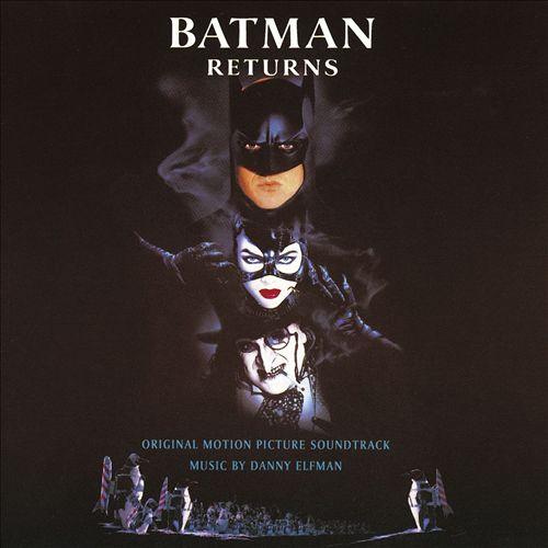 Batman Returns [Original Motion Picture Soundtrack]