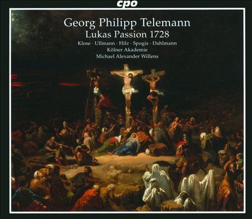 Telemann: Lukas Passion 1728