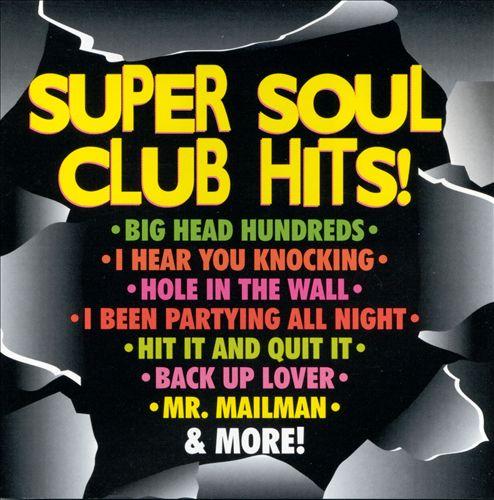 Super Soul Club Hits!