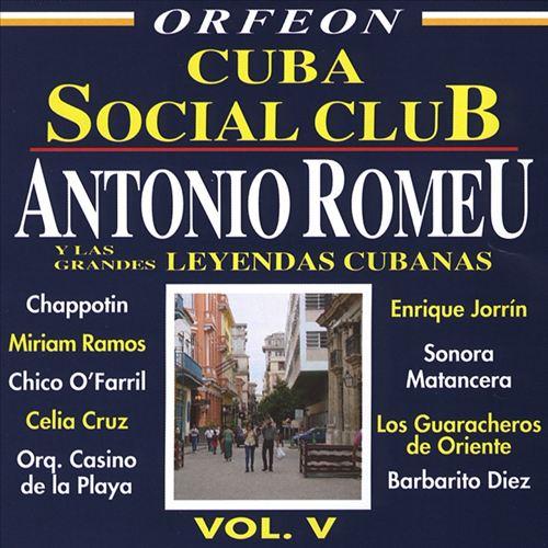 Cuba Social Club, Vol. 5: Antonio Romeu y Grandes Leyendas Cubana