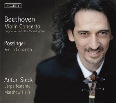 Beethoven: Violin Concerto; Pössinger: Violin Concerto