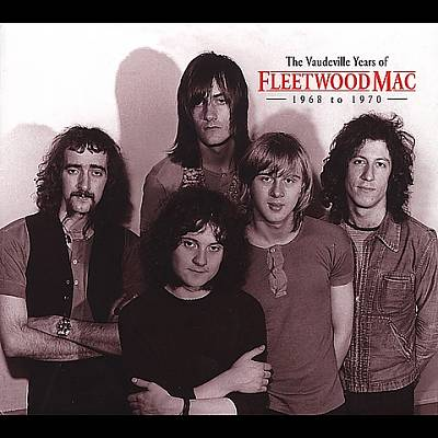 The Vaudeville Years of Fleetwood Mac: 1968 to 1970