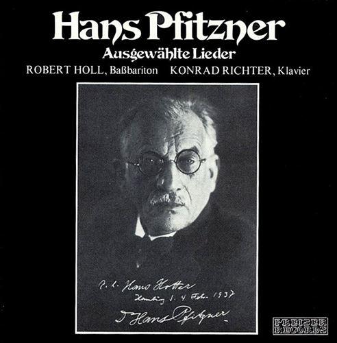 Hans Pfitzner: Ausgewählte Lieder