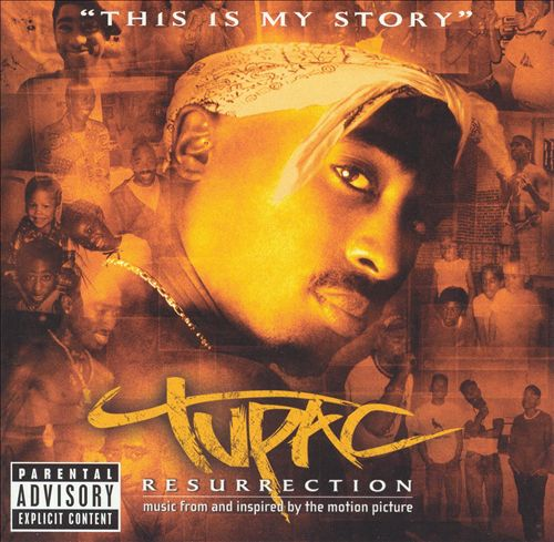 Tupac: Resurrection [Music From and Inspired By The Motion Picture]