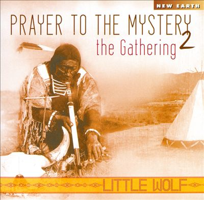 Prayer to the Mystery, Vol. 2: The Gathering