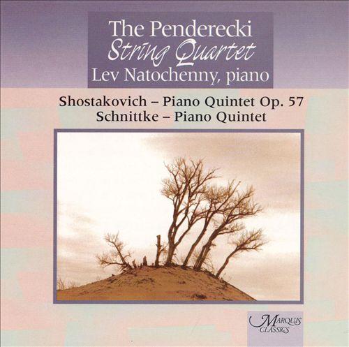 Dmitri Shostakovich: Piano Quintet Op. 57; Alfred Schnittke: Piano Quintet