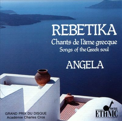 Rebetika: Songs of the Greek Soul