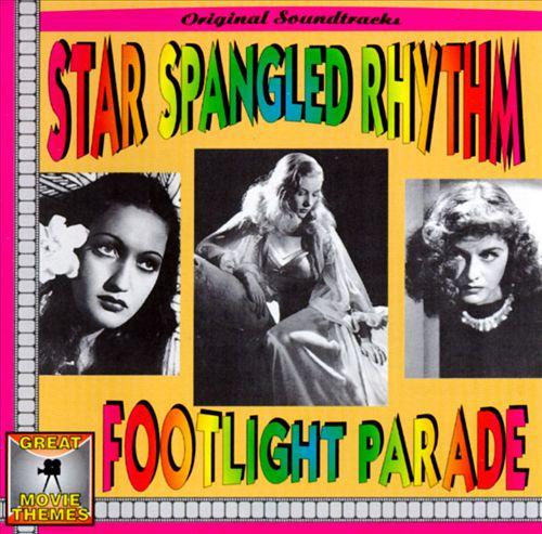 Star Spangled Rhythm/Footlight Parade