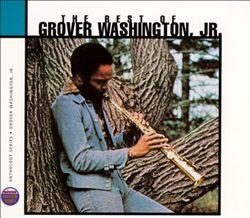The Best of Grover Washington, Jr.
