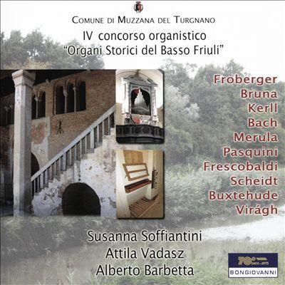 IV Concorso Organistico: Organi Storici del Basso Friuli