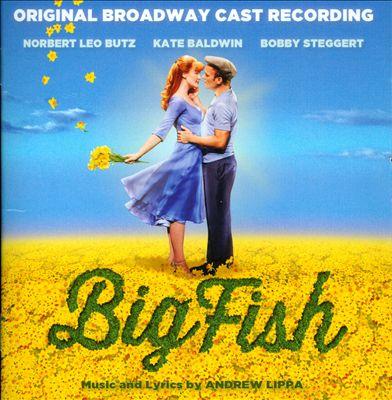 Big Fish [Original Broadway Cast]