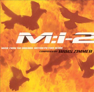 Mission: Impossible 2 [Original Score]
