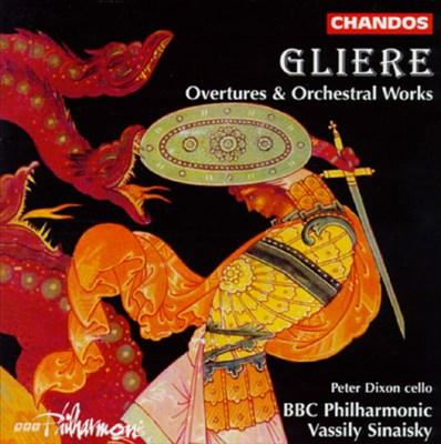 Glière: Orchestral Works
