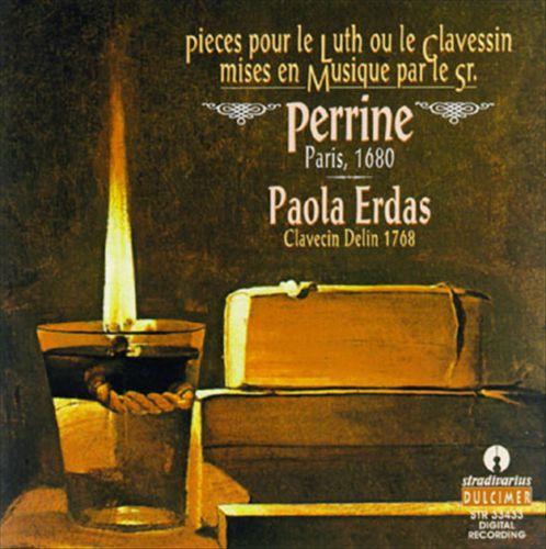 Pieces de Luth mises en Musique par le Sr. Perrine