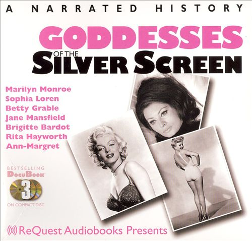 Goddesses of the Silver Screen
