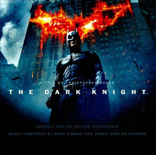 The Dark Knight [Original Motion Picture Soundtrack]