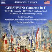 Gershwin: Concerto in F; Tower: Sequoia; Piston: Symphony No. 5; Harbison: Remembering Gatsby
