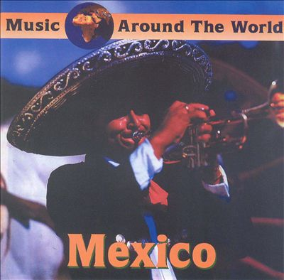 Mexico [Music Around World]