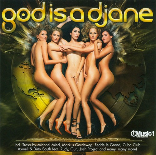 God Is a Djane, Vol. 2