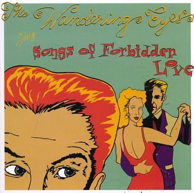 Songs of Forbidden Love