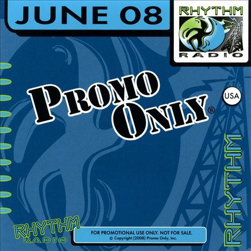 Promo Only: Rhythm Radio (June 2008)