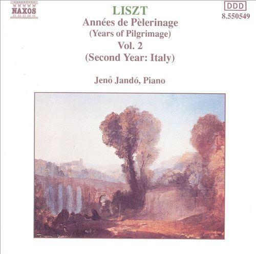 Liszt: Années de Pèlerinage, Vol. 2