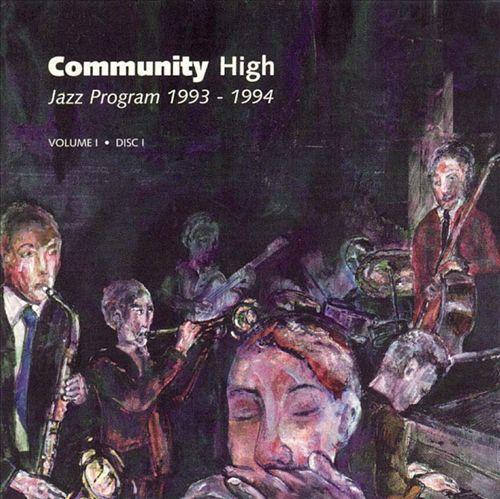 Community High Jazz Program 1993-1994, Vol. 1