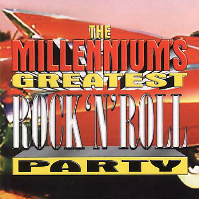 Millennium's Greatest Rock N Roll Party