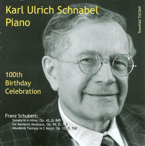 Schubert: Sonata; Six Moments Musicaux Op. 94; Wanderer Fantasy
