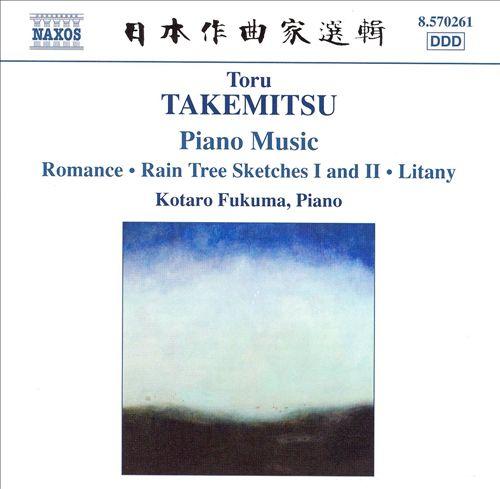 Toru Takemitsu: Piano Music