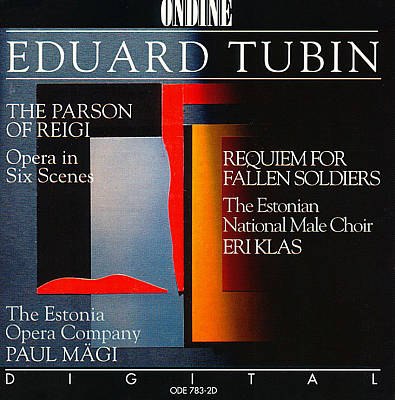 Tubin: Parson of Reigi; Requiem