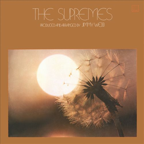 The Supremes Arranged and Produced by Jimmy Webb
