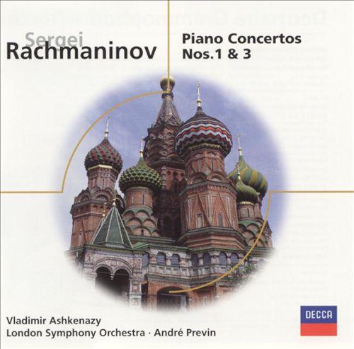 Rachmaninov: Piano Concertos Nos. 1 & 3
