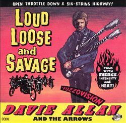 Loud, Loose & Savage