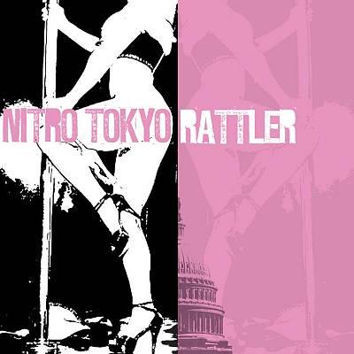 Nitro Tokyo/Rattler [Split CD]