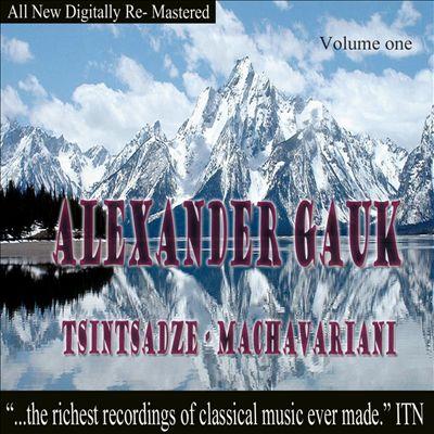 Alexander Gauk, Tsintsadze, Machavariani, Vol. 1