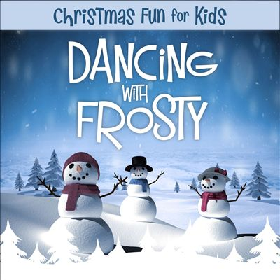 Christmas Fun for Kids: Dancing With Frosty