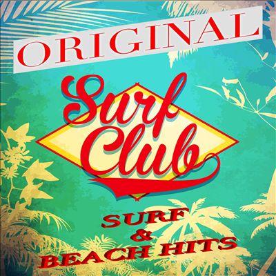 Surf Club [Original Surf & Beach Hits]