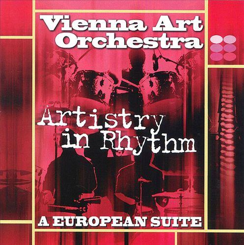 Artistry in Rhythm: European Suite