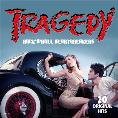 Tragedy: Rock 'N' Roll Heartbreakers