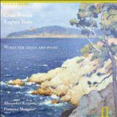 César Franck, Eugène Ysaÿe: Works for Cello and Piano