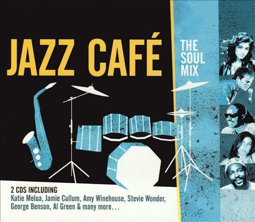 Jazz Cafe: Soul Mix