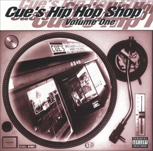 Cue's Hip Hop Shop, Vol. 1