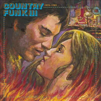 Country Funk: 1975-1982, Vol. 3